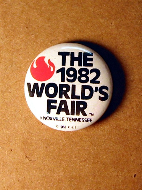 1982 World's Fair Button -- Knoxville, TN
